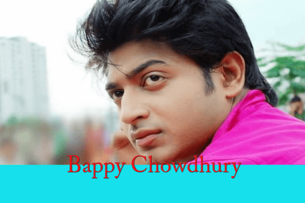 Bappy Chowdhury Movie List